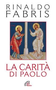 Libro La carità di Paolo Rinaldo Fabris