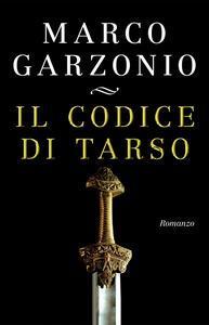 Il codice di Tarso - Marco Garzonio - copertina
