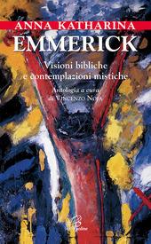 Visioni bibliche e contemplazioni mistiche