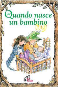 Foto Cover di Quando nasce un bambino, Libro di Lisa Engelhardt, edito da Paoline Editoriale Libri