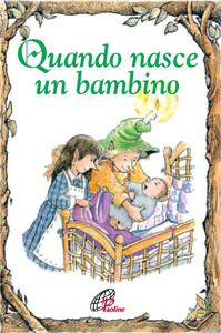 Libro Quando nasce un bambino Lisa Engelhardt