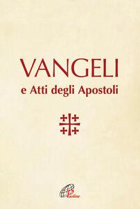 Libro Vangeli e Atti degli Apostoli