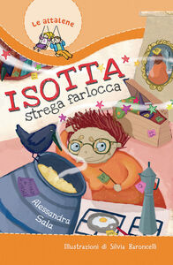 Libro Isotta strega farlocca Alessandra Sala