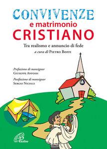 Libro Convivenze e matrimonio cristiano