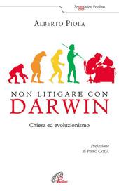 Non litigare con Darwin. Chiesa ed evoluzionismo