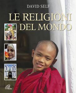 Libro Le religioni del mondo David Self