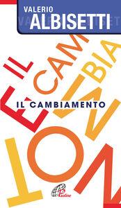 Libro Il cambiamento Valerio Albisetti