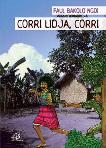 Libro Corri Lidja, corri Paul Bakolo Ngoi