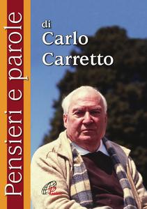 Libro Pensieri e parole Carlo Carretto