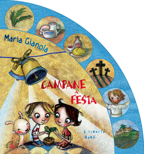 Libro Campane a festa. È risorto Gesù! Maria Gianola