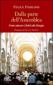 Dalla parte dell'assemblea. Come educare i fedeli alla liturgia