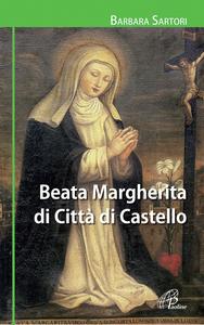Libro Beata Margherita di Città di Castello Barbara Sartori