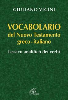 Parcoarenas.it Vocabolario del Nuovo Testamento Greco-Italiano. Lessico analitico dei verbi Image