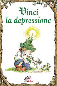 Libro Vinci la depressione Linus Mundy