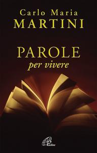 Libro Parole per vivere Carlo Maria Martini