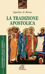 Libro La tradizione apostolica Ippolito (sant')