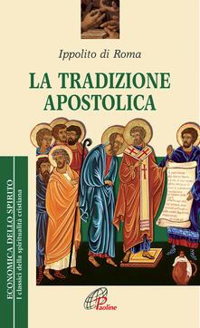 Listadelpopolo.it La tradizione apostolica Image