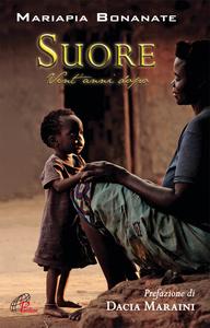 Libro Suore. Vent'anni dopo Mariapia Bonanate