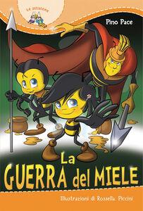 Libro La guerra del miele Pino Pace