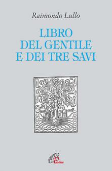 Il libro del gentile e dei tre savi.pdf