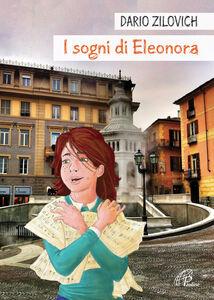 Foto Cover di I sogni di Eleonora, Libro di Dario Zilovich,Daniela Palumbo, edito da Paoline Editoriale Libri