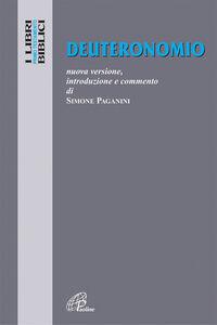 Foto Cover di Deuteronomio. Nuova versione, introduzione e commento, Libro di  edito da Paoline Editoriale Libri