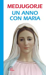 Libro Medjugorje. Un anno con Maria