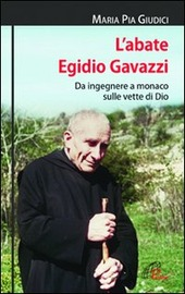L' abate Egidio Gavazzi. Da ingegnere a monaco