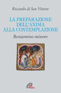 Libro La preparazione dell'anima alla contemplazione Riccardo di San Vittore
