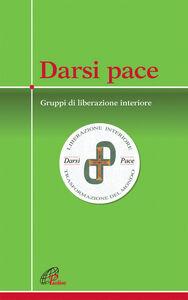 Foto Cover di Darsi pace, Libro di Marco Guzzi, edito da Paoline Editoriale Libri