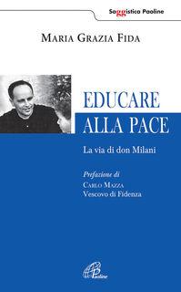 Educare alla pace. La via di don Milani
