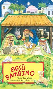Libro Gesù bambino Tim Wood