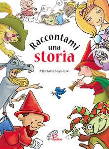 Libro Raccontami una storia Myriam Sayalero