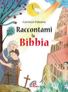 Libro Raccontami la Bibbia Carmen Palomo