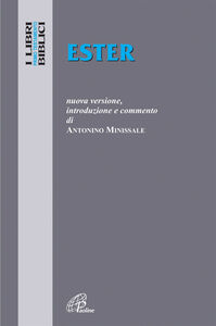 Foto Cover di Ester, Libro di Antonino Minissale, edito da Paoline Editoriale Libri