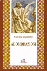 Libro Adombrazioni Clemente Alessandrino (san)