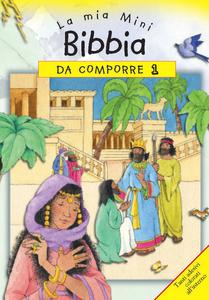 Libro La mia mini Bibbia da comporre. Con adesivi. Vol. 1 Sally Ann Wright