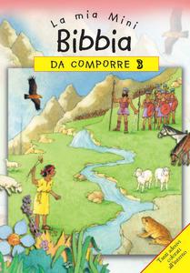 Libro La mia mini Bibbia da comporre. Con adesivi. Vol. 3 Sally Ann Wright
