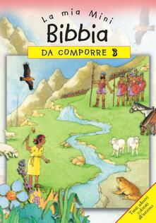 La mia mini Bibbia da comporre. Con adesivi. Vol. 3.pdf