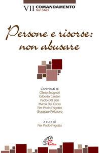 Libro Persone e risorse: non abusare. VII comandamento: Non rubare