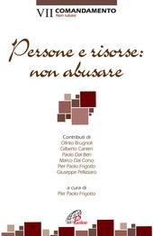 Persone e risorse: non abusare. VII comandamento: Non rubare
