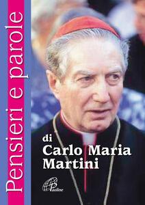 Pensieri e parole di Carlo Maria Martini