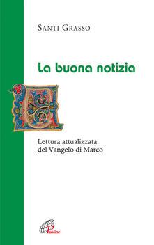 Vitalitart.it La Buona notizia. Lettura attualizzata del Vangelo di Marco Image