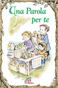 Libro Una parola per te Juliette Gareschè Dages
