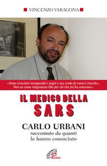 Listadelpopolo.it Il medico della SARS. Carlo Urbani raccontato da quanti lo hanno conosciuto Image