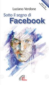 Libro Sotto il segno di facebook Luciano Verdone
