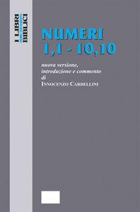 Foto Cover di Numeri 1,1-10,10, Libro di Innocenzo Cardellini, edito da Paoline Editoriale Libri