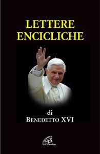 Foto Cover di Lettere encicliche, Libro di Benedetto XVI (Joseph Ratzinger), edito da Paoline Editoriale Libri