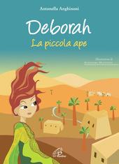 Deborah. La piccola ape