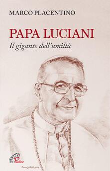 Papa Luciani. Il gigante dellumiltà.pdf